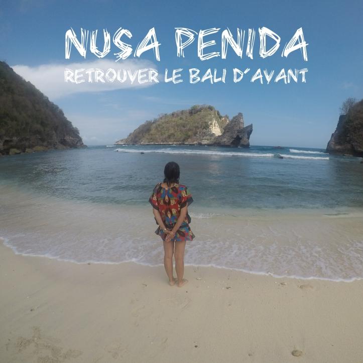 Nusa Penida, le bali d'avant